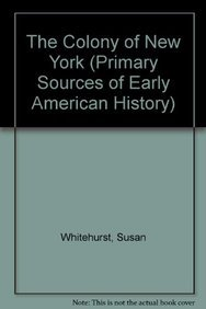 9780823986569: The Colony of New York (Primary Sources of Early American History)