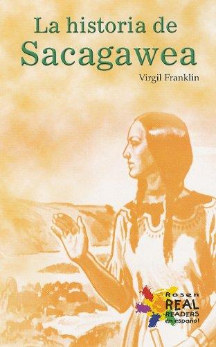 La Historia De Sacagawea (Rosen Real Readers: Fluency) (Spanish Edition): Virgil Franklin