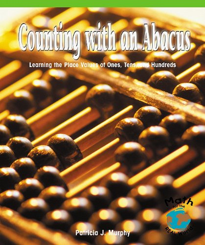 9780823988808: Counting with an Abacus: Learning the Place Values of Ones, Tens, and Hundreds