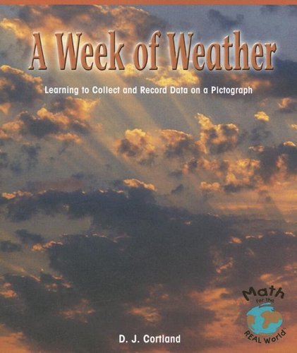 9780823988877: A Week of Weather: Learning to Collect and Record Data on a Pictograph (Math - Early Emergent)