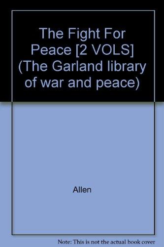 The Fight For Peace [2 VOLS] (The: Devere Allen