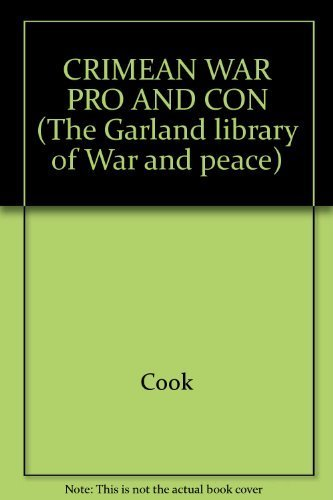CRIMEAN WAR PRO AND CON (The Garland: Cook