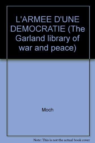 L'Armee d'une Democratie: Moch, Gaston