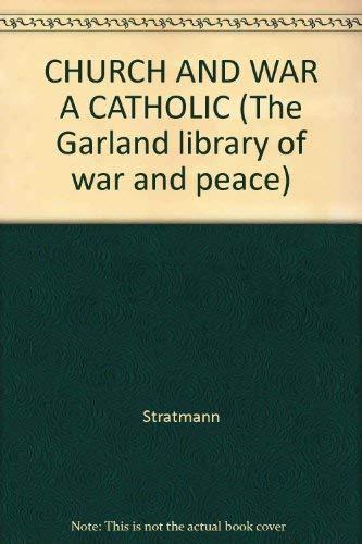 9780824004347: The Church and War a Catholic Study