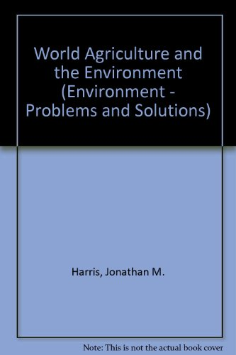 9780824004682: World Agriculture and the Environment (The Environment)