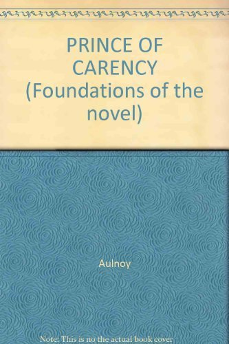 PRINCE OF CARENCY (Foundations of the novel): Aulnoy