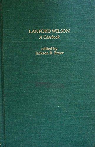 Lanford Wilson: A Casebook: Jackson R. Bryer