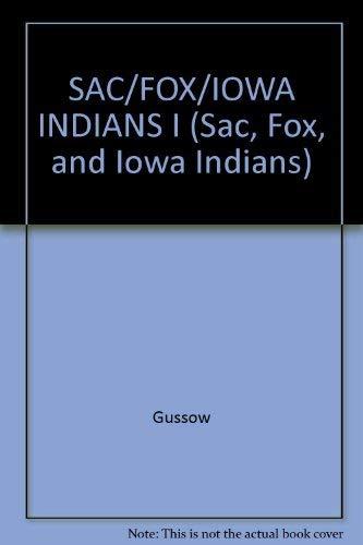 9780824007898: SAC/FOX/IOWA INDIANS I (Sac, Fox, and Iowa Indians)