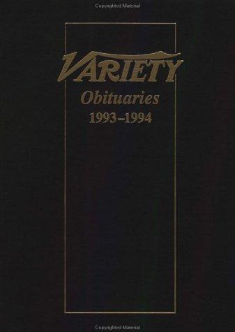 Variety Obituaries 1993-1994: With Index: Bergeron, Barbara, Bartelt, Chuck