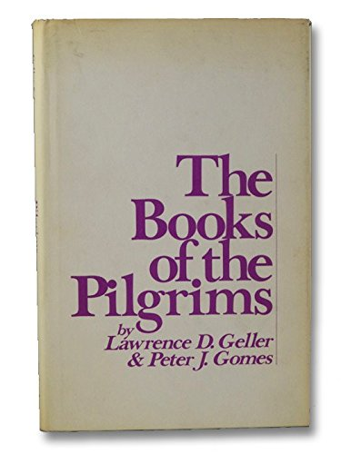 BOOKS OF THE PILGRIM (Reference Library of: Geller, Lawrence D.