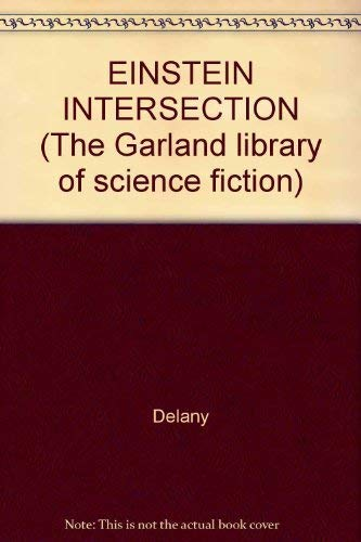 9780824014070: EINSTEIN INTERSECTION (The Garland library of science fiction)