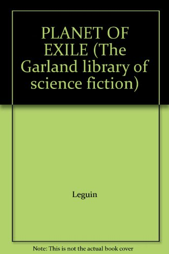 PLANET OF EXILE: Le Guin, Ursula