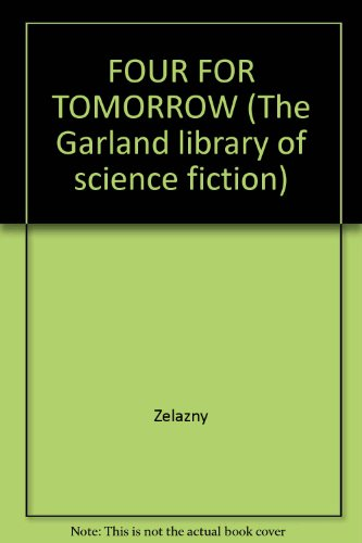 9780824014445: FOUR FOR TOMORROW (The Garland library of science fiction)