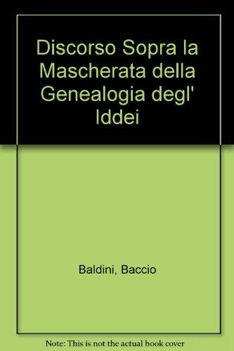 Discorso Sopra Li Dei De'Gentili Rome 1692 & La Mascherata Della Genealogia Delg'...