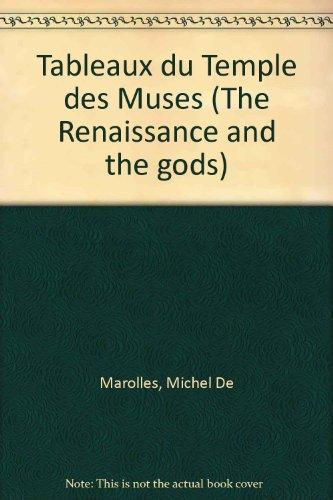 Tableaux du Temple des Muses (The Renaissance: Michel De Marolles