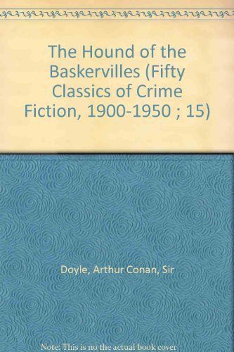 HOUNDS OF THE BASKERVILLES (Fifty Classics of: Doyle