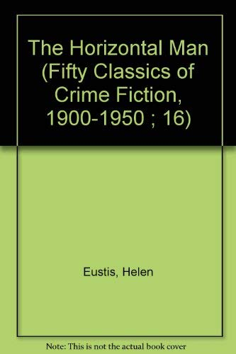 9780824023652: HORIZONTAL MAN (Fifty Classics of Crime Fiction, 1900-1950 ; 16)