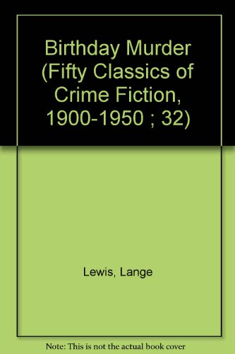 9780824023812: BIRTHDAY MURDER (Fifty Classics of Crime Fiction, 1900-1950 ; 32)