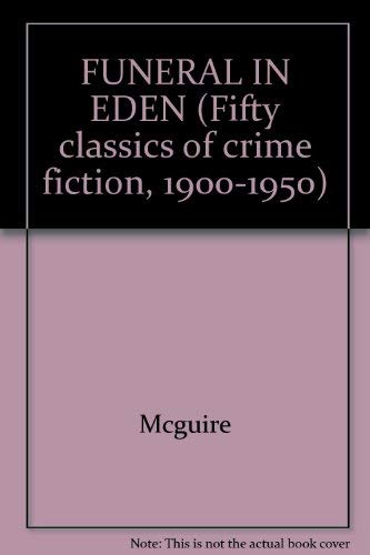 9780824023843: FUNERAL IN EDEN (Fifty classics of crime fiction, 1900-1950)