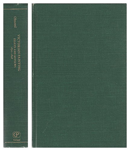 9780824027421: Victorian Painting, Essays and Reviews - Volume 1: 1832-1848: v1