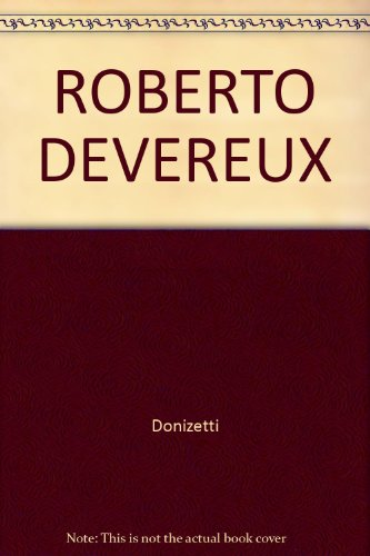 9780824029258: Roberto Devereux