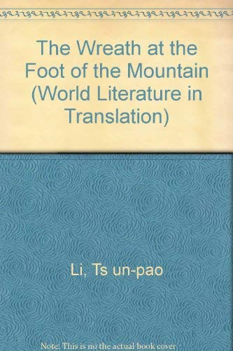 9780824029920: WREATH AT FOOT O/T MOUNTAIN (World Literature in Translation)