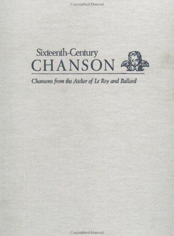 9780824031091: De Bussy, Entraigues, Antoine De Fevin Fourmentin, Mathieu Gascogne, Robert Godard, Maistre Gosse (The Sixteenth Century Chanson Series)