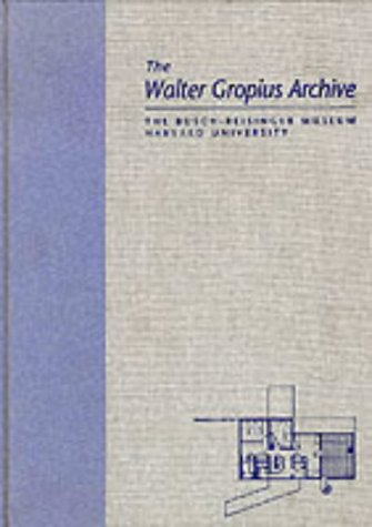 9780824033422: The Walter Gropius Archive, 1936-1957 (Garland Architectural Archives)