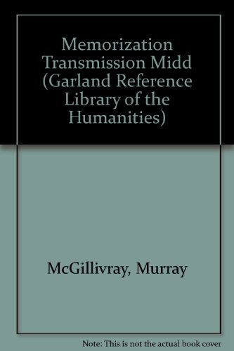 9780824034238: Memorization Transmission Midd (Albert Bates Lord Studies in Oral Tradition)