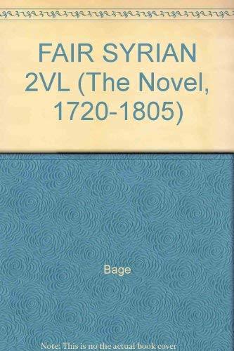 FAIR SYRIAN 2VL (The Novel, 1720-1805): Bage