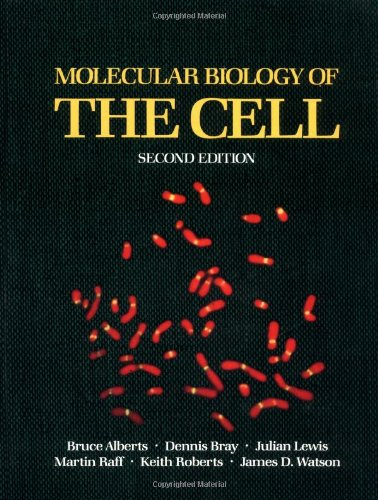 Molecular Biology of the Cell (Second Edition)