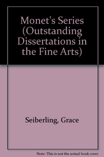 9780824039417: Monet's Series (Outstanding Dissertations in the Fine Arts)