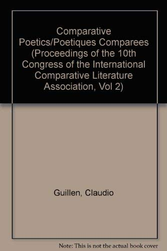 PROCEED 10TH CON: COMP POETICS (Proceedings of: Guillen
