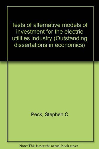 TESTS OF ALTERNATIVE MODEL (Outstanding dissertations in economics) (0824040619) by Peck