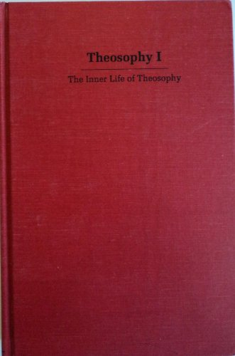 9780824043674: Theosophy I: The Inner Life of Theosophy (Cults and New Religions)