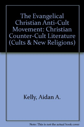 9780824043742: EVANGELICAL CHRISTIAN ANTI-CUL (Cults and New Religions)