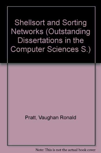 9780824044060: SHELLSORT SORTING NETWORKS (Outstanding dissertations in the computer sciences)