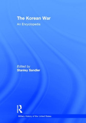 9780824044459: The Korean War: An Encyclopedia