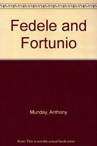 A Critical Edition of Anthony Munday's Fedele: Munday, Anthony; Hosley,
