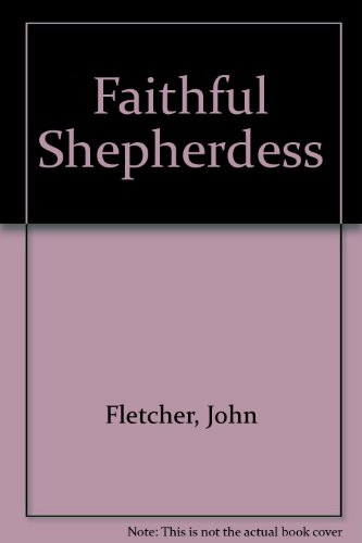 FAITH SHEPERD (Renaissance drama) (0824044843) by Kirk
