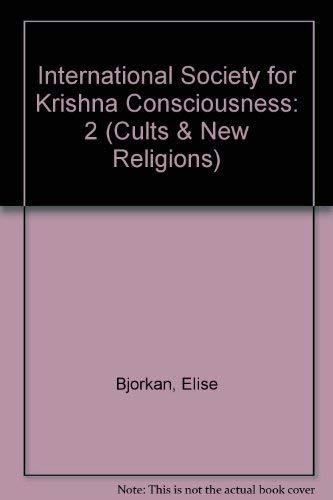 INTL SOCIETY KRISHNA II (Cults and New: Bjorkan