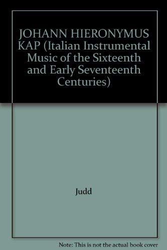 9780824045241: Johann Hieronymus Kapsberger: Libro Primo De Balli, Gagliarde, Et Correnti, a Quatro Voci