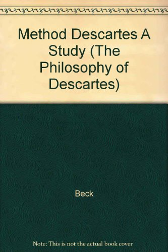 9780824046576: The Method of Descartes: A Study in the Regulae
