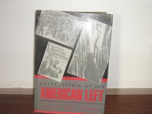 9780824047818: Encyclopedia of the American Left