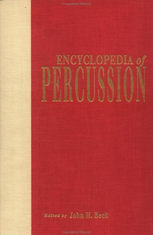 9780824047887: Encyclopedia of Percussion (Garland Reference Library of the Humanities)