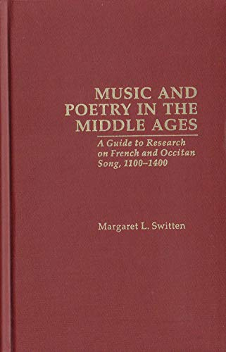 9780824047979: Music and Poetry in the Middle Ages: A Guide to Research on French and Occitan Song, 100-1400