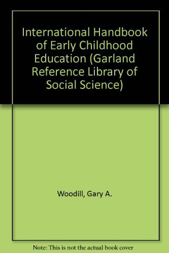 9780824049393: International Handbook of Early Childhood Education (Garland Reference Library of Social Science)