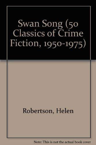 9780824049577: SWAN SONG (50 Classics of Crime Fiction, 1950-1975)