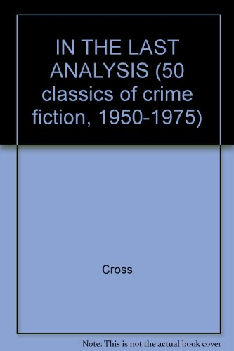 9780824049607: IN THE LAST ANALYSIS (50 classics of crime fiction, 1950-1975)
