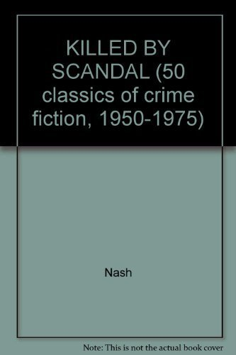 9780824049652: KILLED BY SCANDAL (50 classics of crime fiction, 1950-1975)
